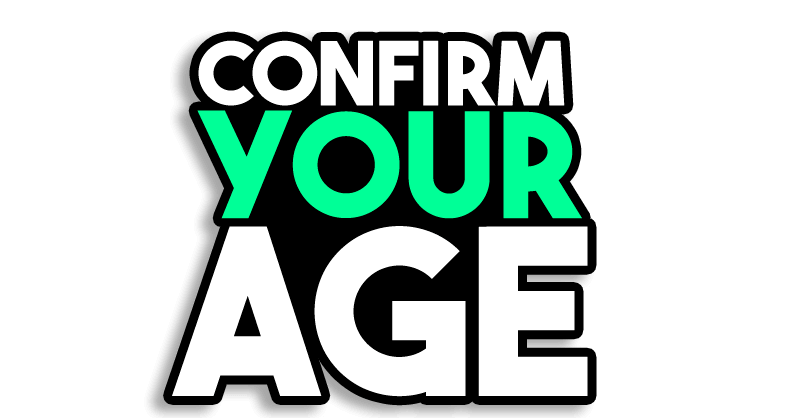 Confirm your Age